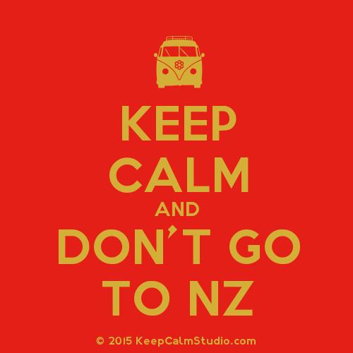 KeepCalmStudio.com-[Campervan]-Keep-Calm-And-Don-t-Go-To-Nz