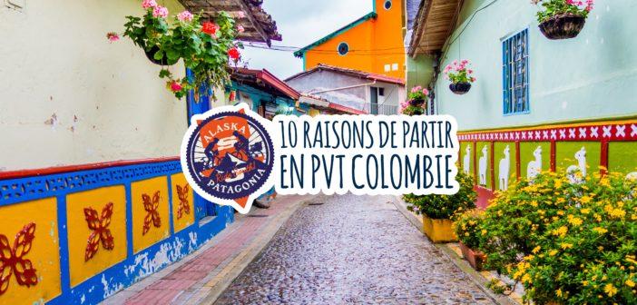 10 raisons de partir en PVT Colombie